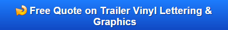 Free Quote on Trailer Vinyl lettering