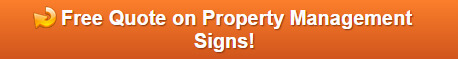 Free Quote on Property Management Signs