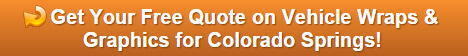 Free quote on vehicle wraps and graphics Colorado Springs