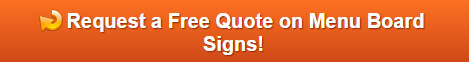 Get a Free Quote on Menu Board Signs