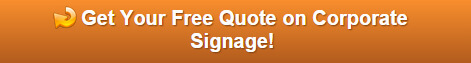 Request a Free Quote on Corporate Signage for Denver