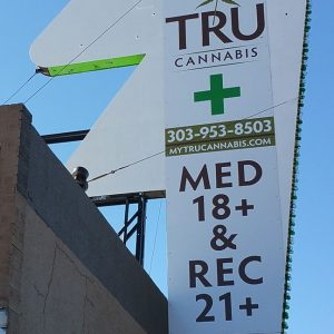 Aluminum sign for TruCannabis