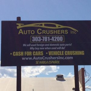 Custom Exterior Aluminum sign for Auto Crushers in Englewood, CO