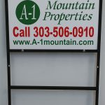 Real Estate sign for A1 Mountain Properties in Denver, CO
