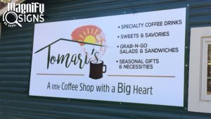 Personalized signage for your Coffee Shop
