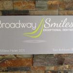 Aluminum Panel with Vinyl Graphic Print for Broadway Smiles in Denver, CO