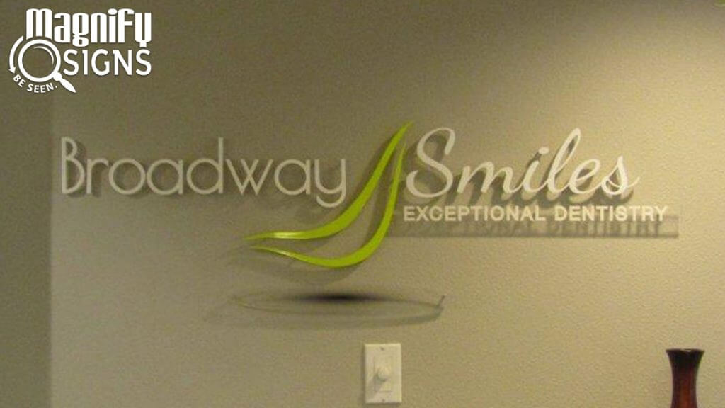 Custom Acrylic Lobby Sign for Broadway Smiles in Denver, CO