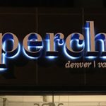 Custom Reverse Lit Channel Letters for Perch in Denver, CO