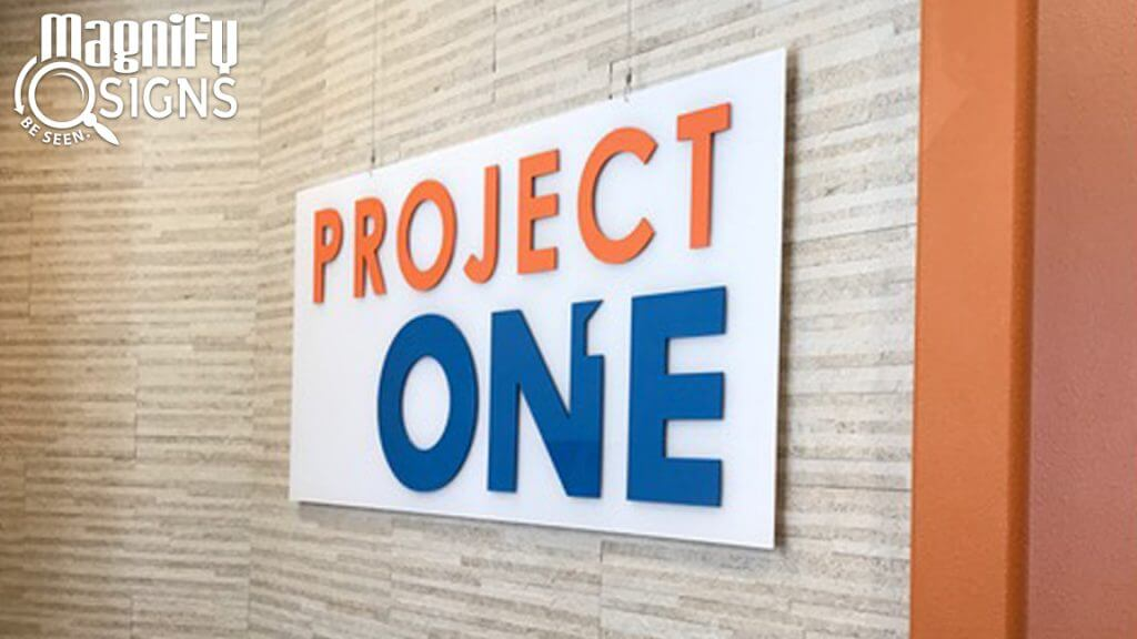 Acrylic Panel with Custom Acrylic Letters Lobby Sign for Project One in Centennial, CO