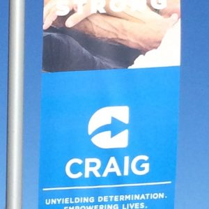 Pole Banners printed and installed in the entrance of Craig Hospital in Englewood, CO