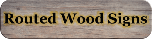 custom routed wood sign