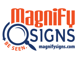 Magnify Signs - Custom Business Signs, Vehicle Wraps, Vinyl Banners and Business Signs